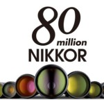 NIKKOR Lenses for Interchangeable Lens Cameras Reaches 80 Million