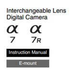Sony A7 and A7r User's Manual Available Online