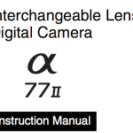Sony A77 MII User's Manual Available Online