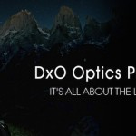 DxO Optics Pro v9.5.1 Now Supports Five Additional Cameras