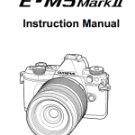 Olympus E-M5II User's Manual Available Online