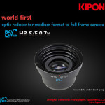 Kipon Announced World's First Medium Format to Sony E-mount Lens Reducer Adapter
