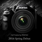 Pentax Full Frame DSLR Coming in Spring 2016