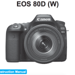 Canon EOS 80D User's Manual Available Online