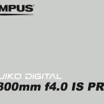 Olympus 300mm F/4 IS PRO User's Manual Available Online