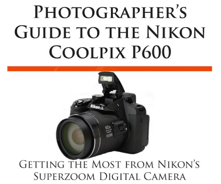 photographers-guide-to-the-nikon-coolpix-p600