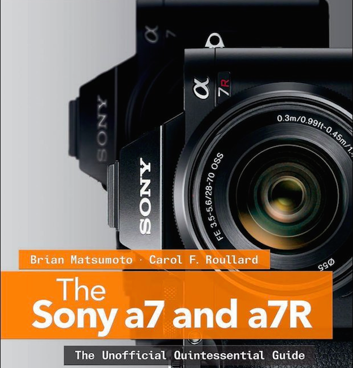 the-sony-a7-a7r-the-unofficial-quintessential-guide-released